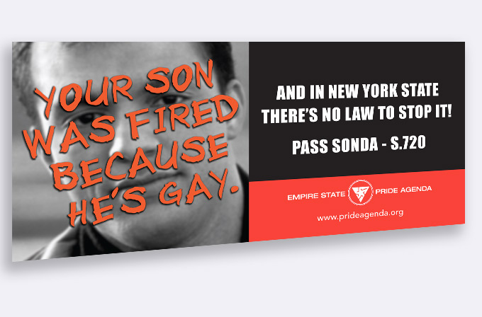 This billboard was posted on the route to the State Senate in Albany, where the lawmakers who would be voting on the Sexual Orientation Non-Discrimination Act (SONDA) would pass it every day. SONDA was passed by the State Senate on on December 17, 2002, by a bipartisan vote of 34 – 26.